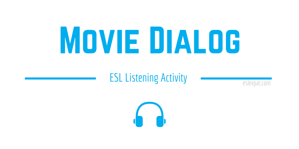 Movie Dialog ESL Activity