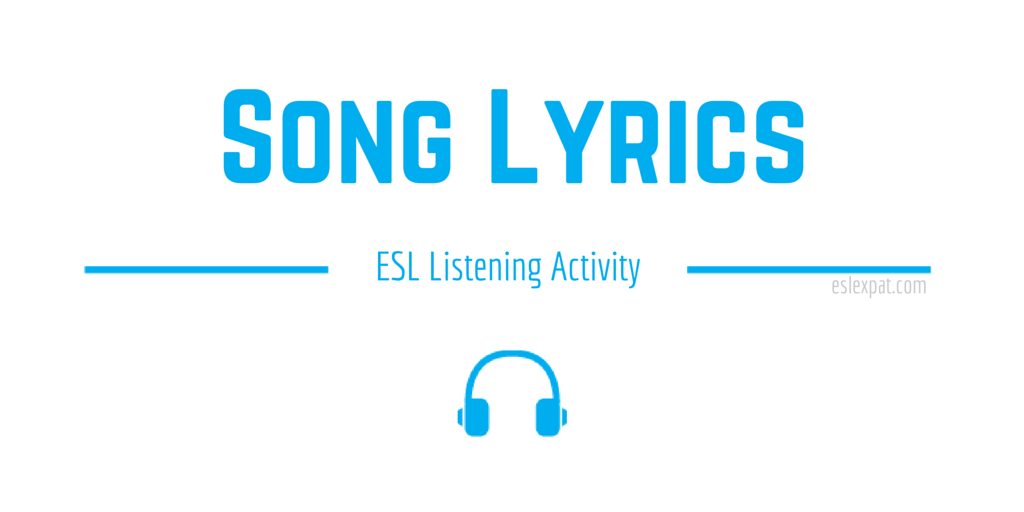 Song Lyrics ESL Activity