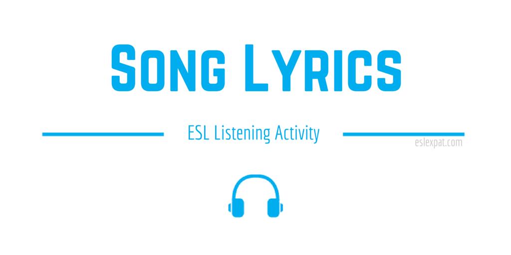 Song Lyrics ESL Listening Activity