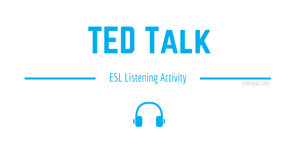 TED Talk ESL Activity