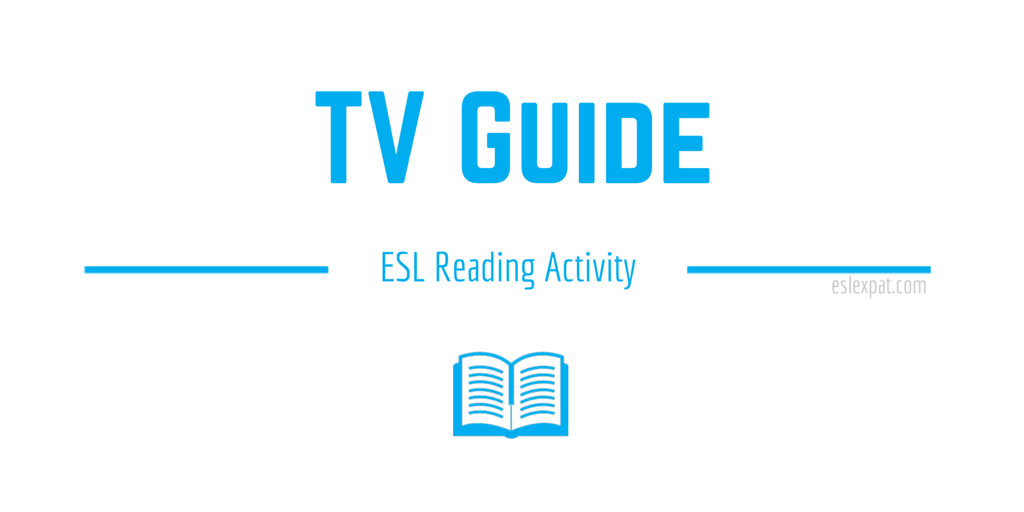 TV Guide ESL Reading Activity