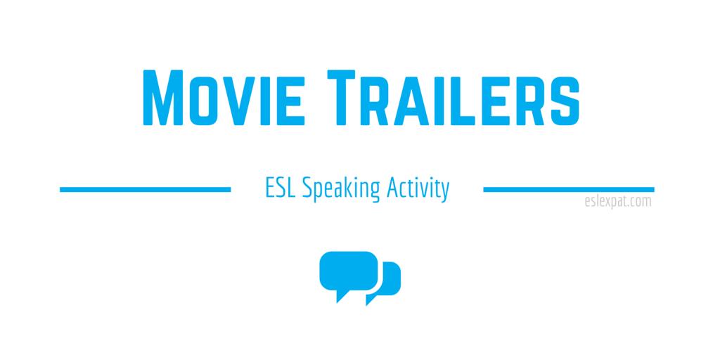 Movie Trailers Speaking Activity