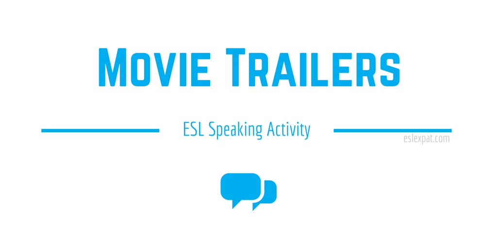 Movie Trailers ESL Activity