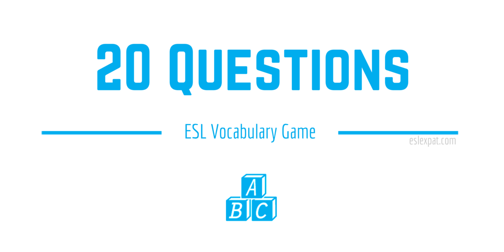 20 Questions ESL Vocabulary Game