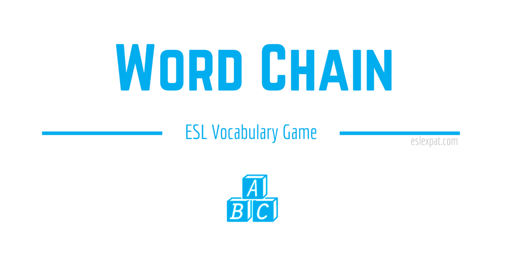 Word Chain ESL Vocabulary Game
