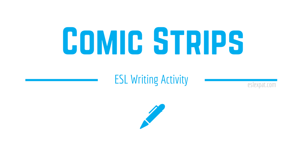 Comic Strips ESL Writing Activity