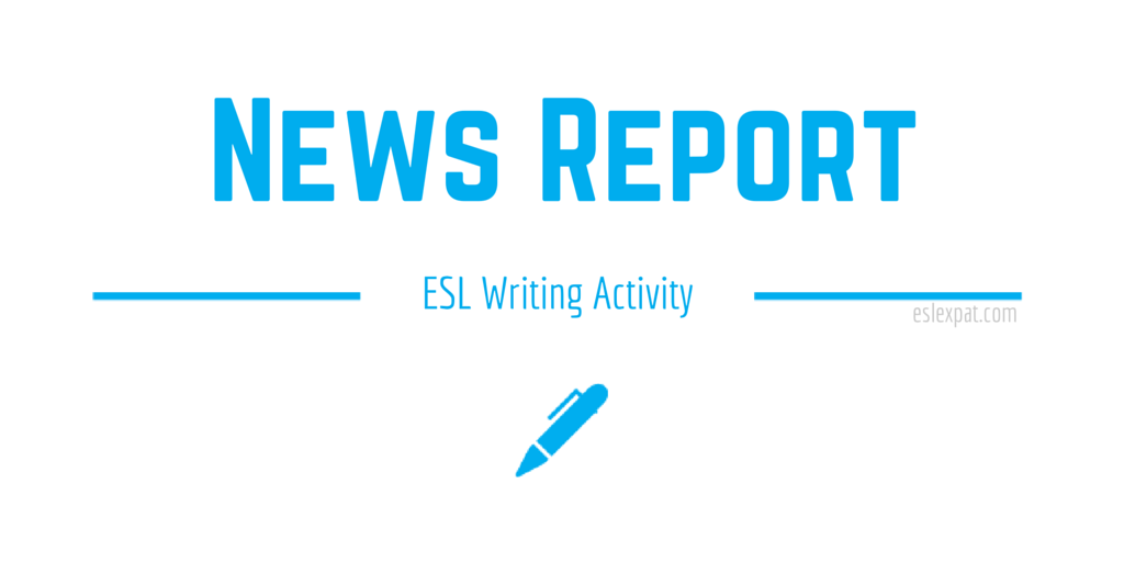 News Report ESL Activity