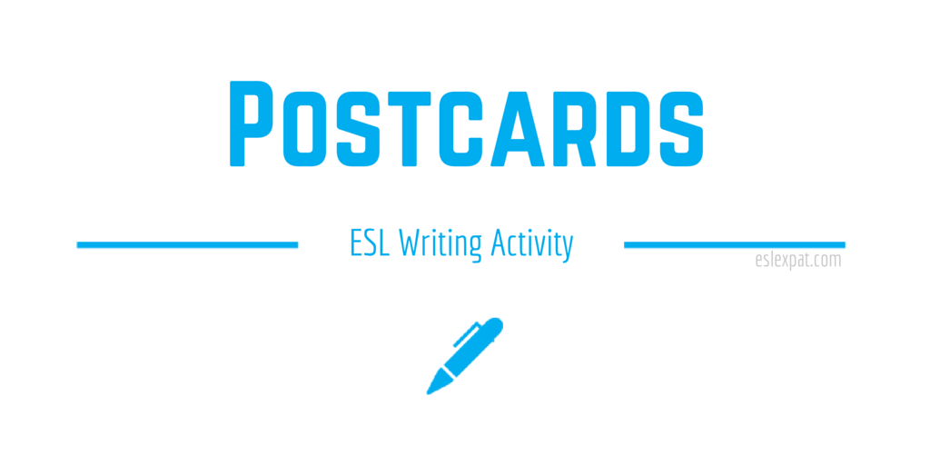 Postcards ESL Writing Activity