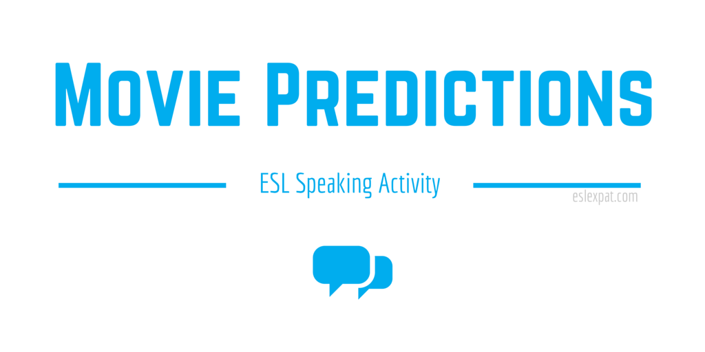 Movie Predictions Speaking Activity