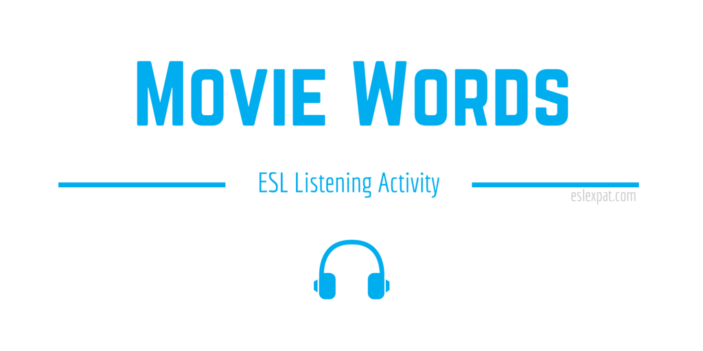 Movie Words ESL Listening Activity