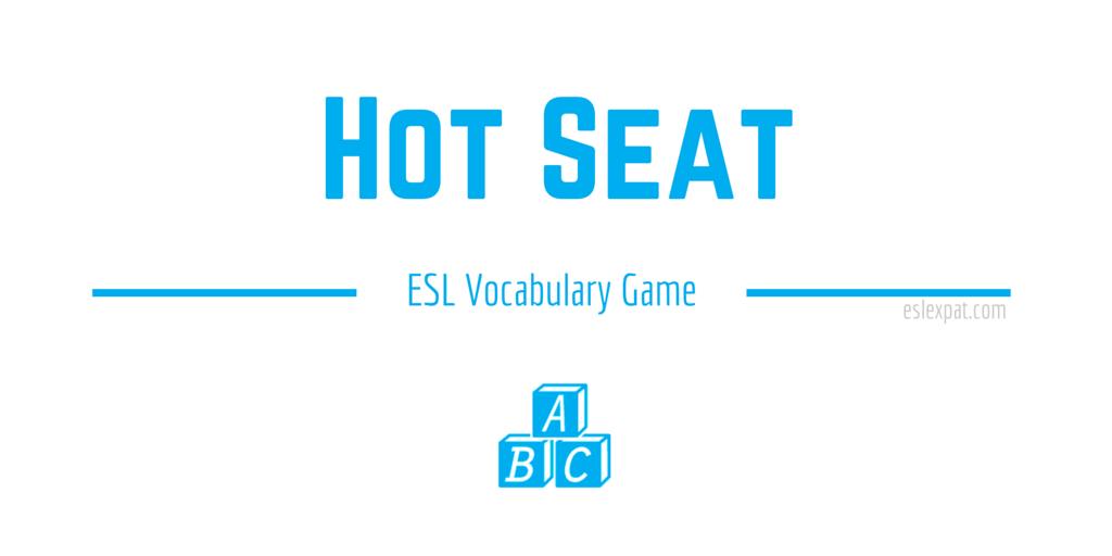 Hot Seat Vocabulary Game
