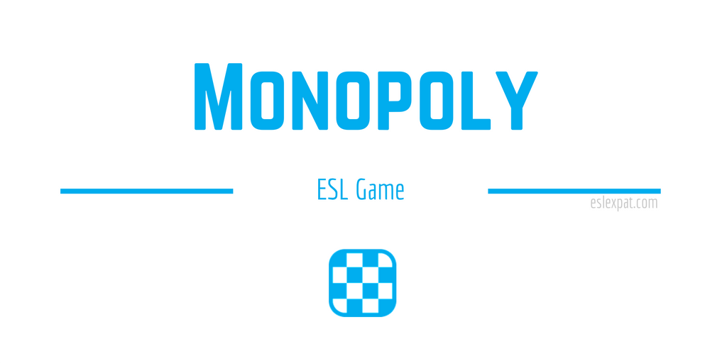 Monopoly ESL Game