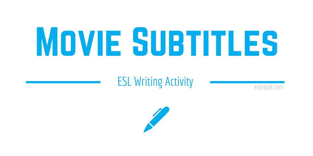 Movie Subtitles ESL Activity