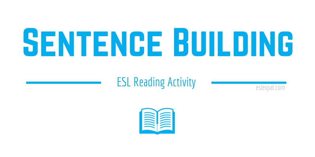 Sentence Building ESL Reading Activity