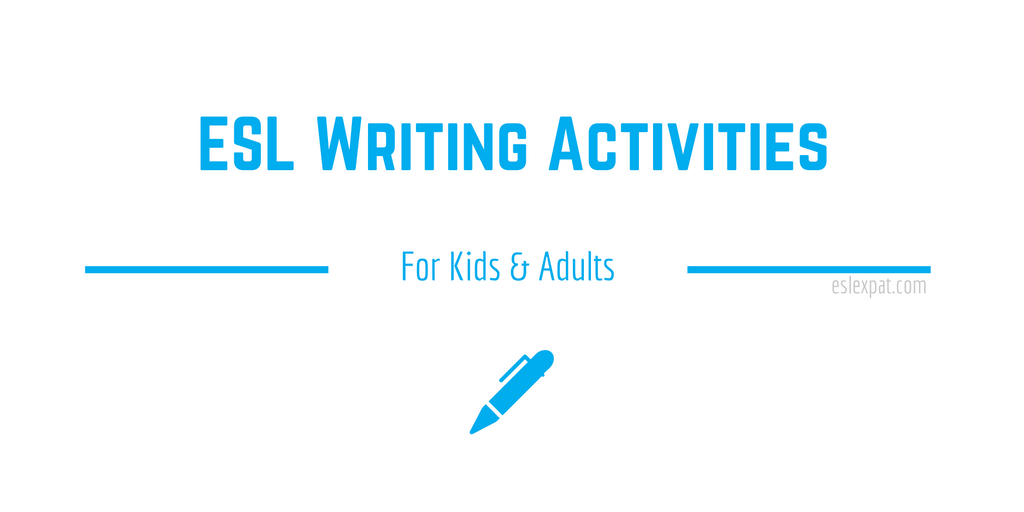 ESL Writing Activities