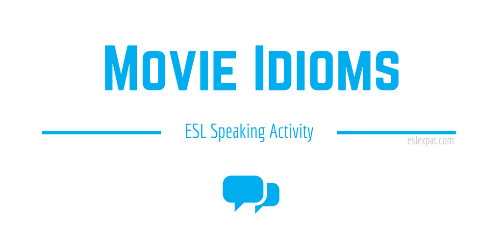 Movie Idioms ESL Activity