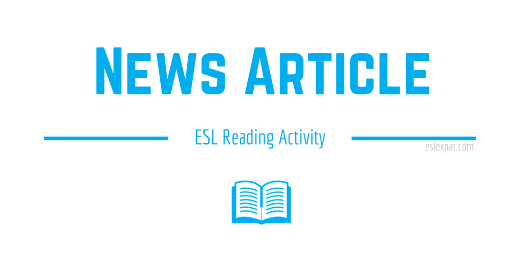 News Article ESL Reading Activity