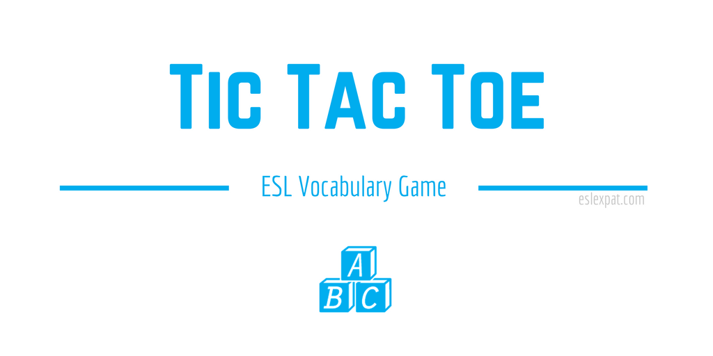 Tic Tac Toe ESL Vocabulary Game