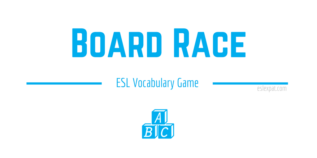 Board Race ESL Vocabulary Game