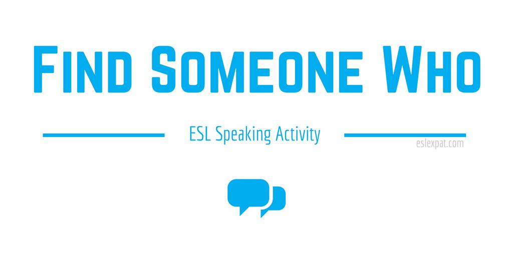 Find Someone Who ESL Speaking Activity