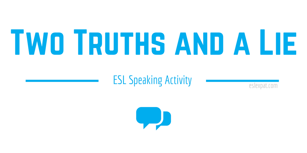 Two Truths and a Lie ESL Speaking Activity
