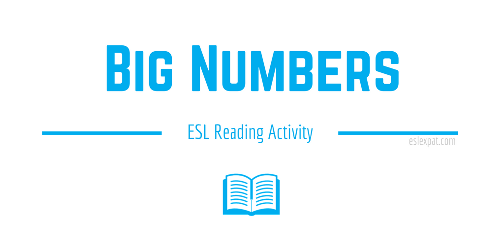 Big Numbers ESL Reading Activity