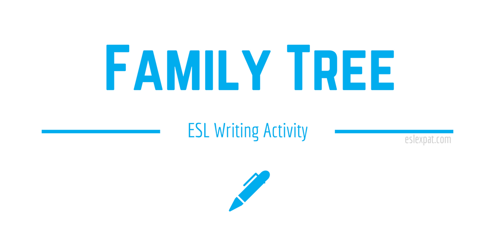 Family Tree ESL Writing Activity
