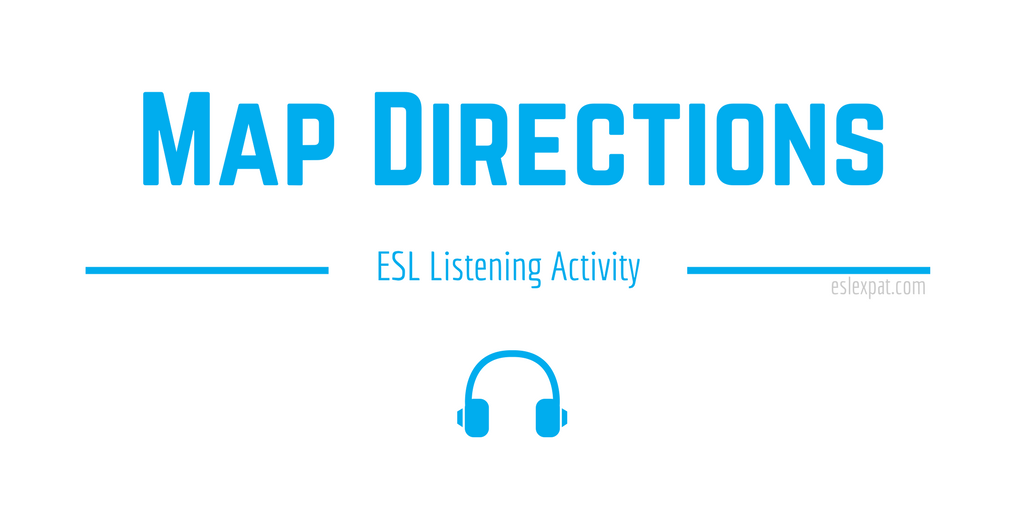 Map Directions ESL Activity
