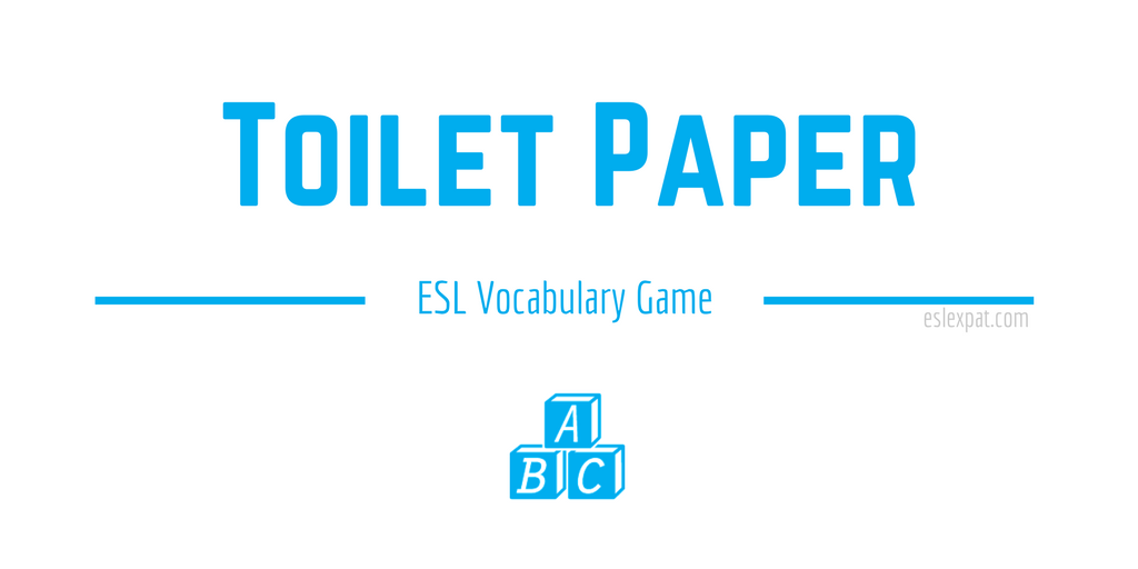 Toilet Paper ESL Game