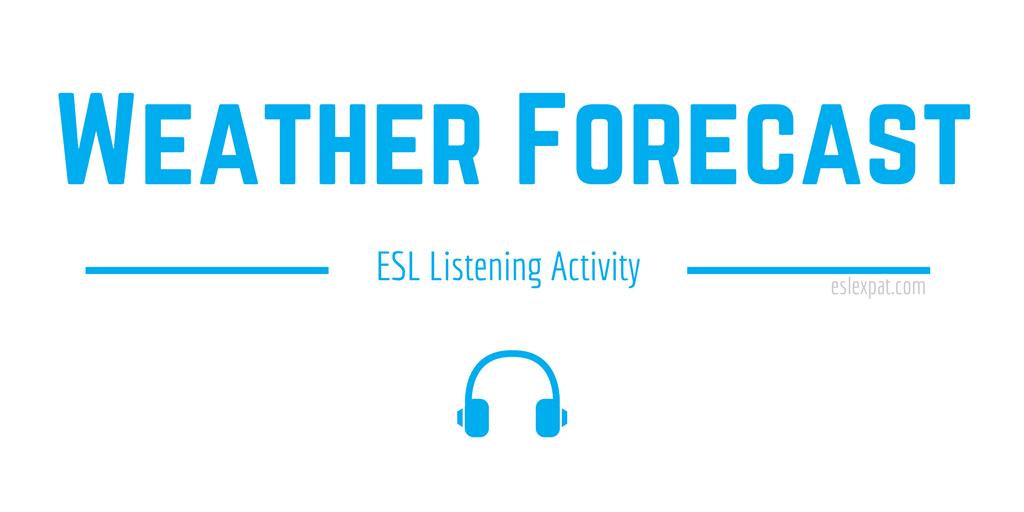 Weather Forecast ESL Listening Activity