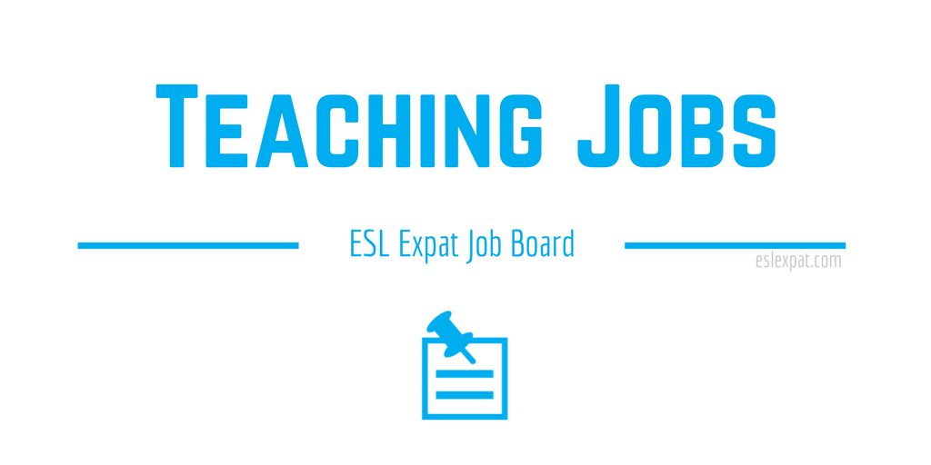 ESL Expat Teaching Jobs