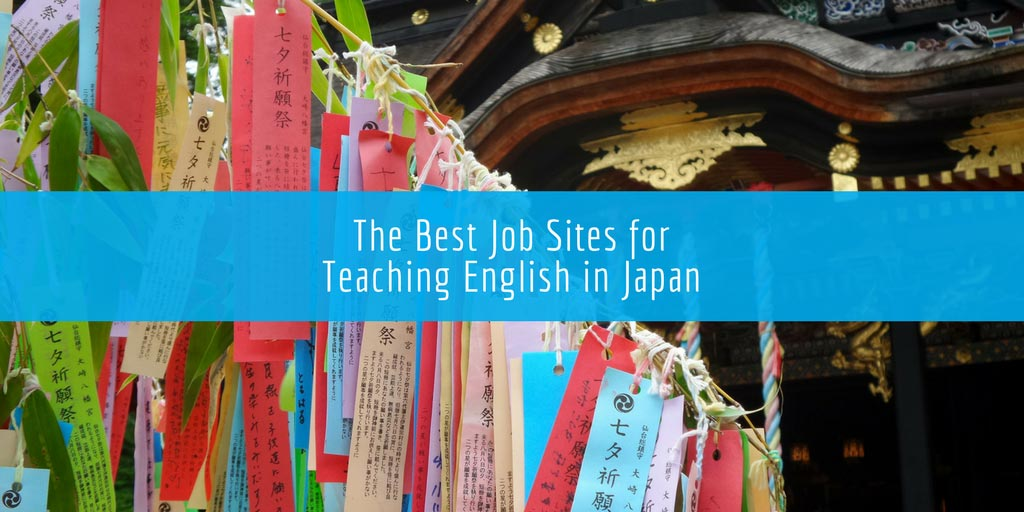 The Best Job Sites for Teaching English in Japan (2019)