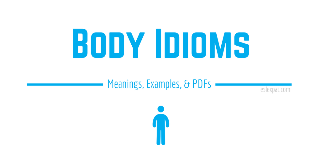 Body Idioms List