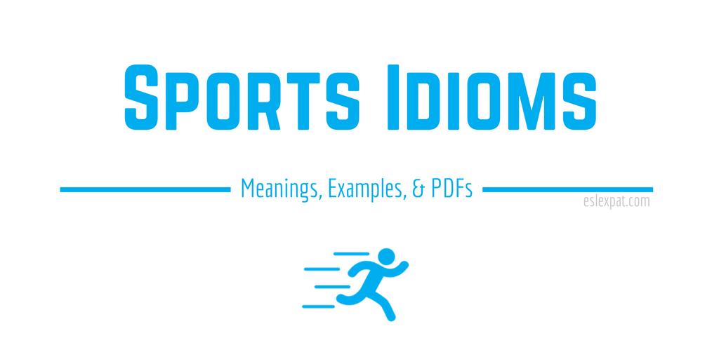 Sports Idioms List