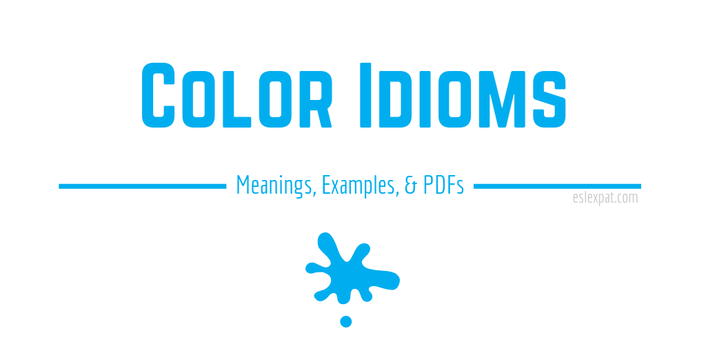 Color Idioms List