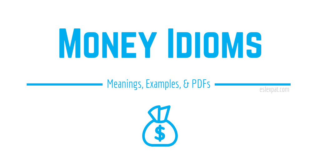 Money Idioms List