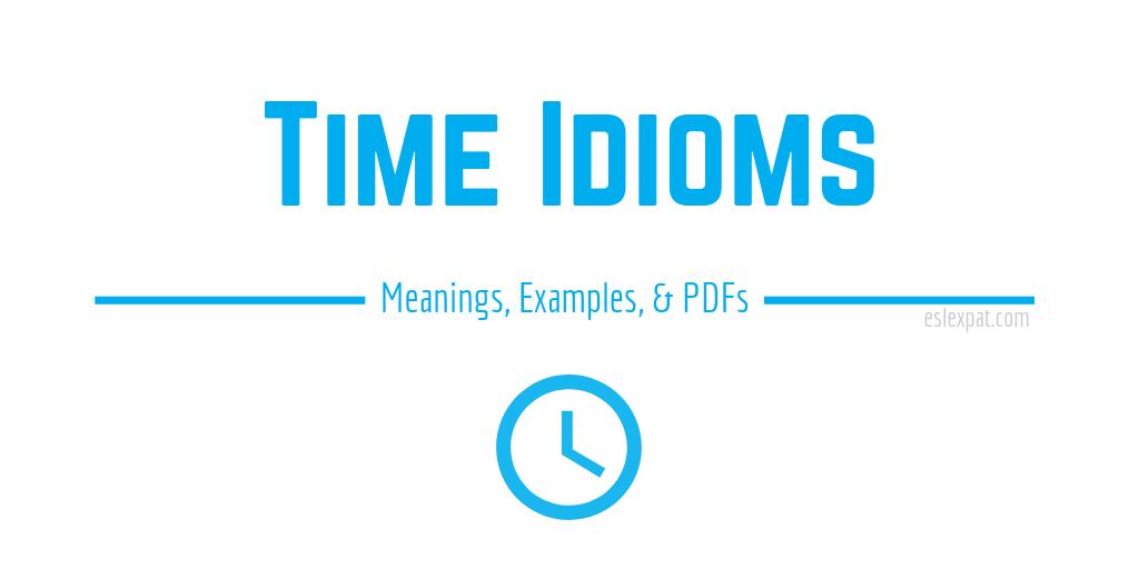 Time Idioms List