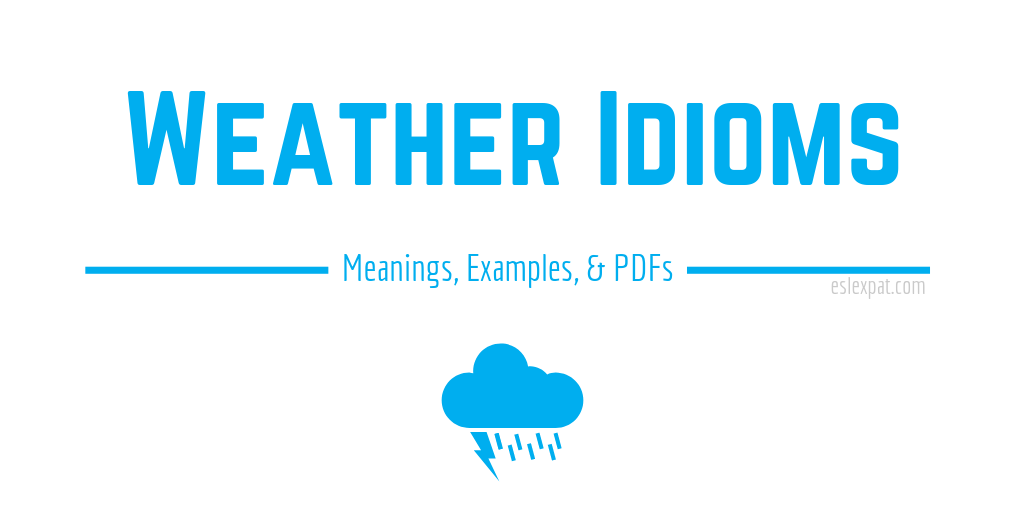 Weather Idioms List