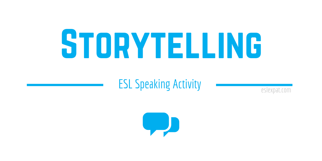 Storytelling ESL Activity