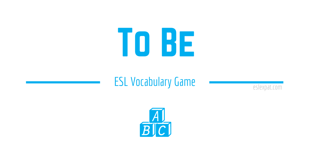 To Be ESL Vocabulary Game