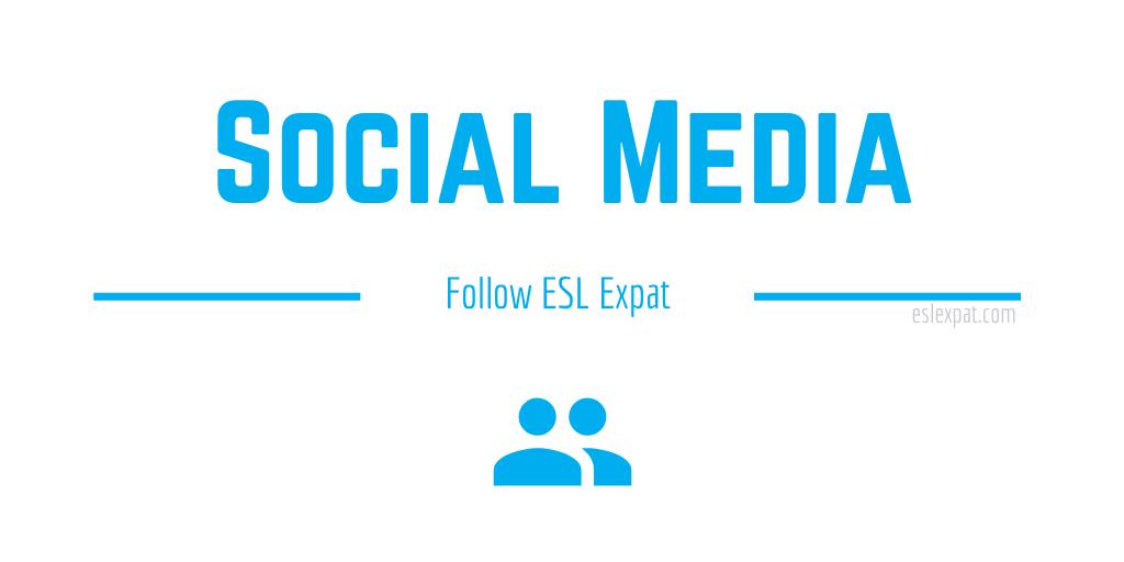 ESL Expat on Social Media