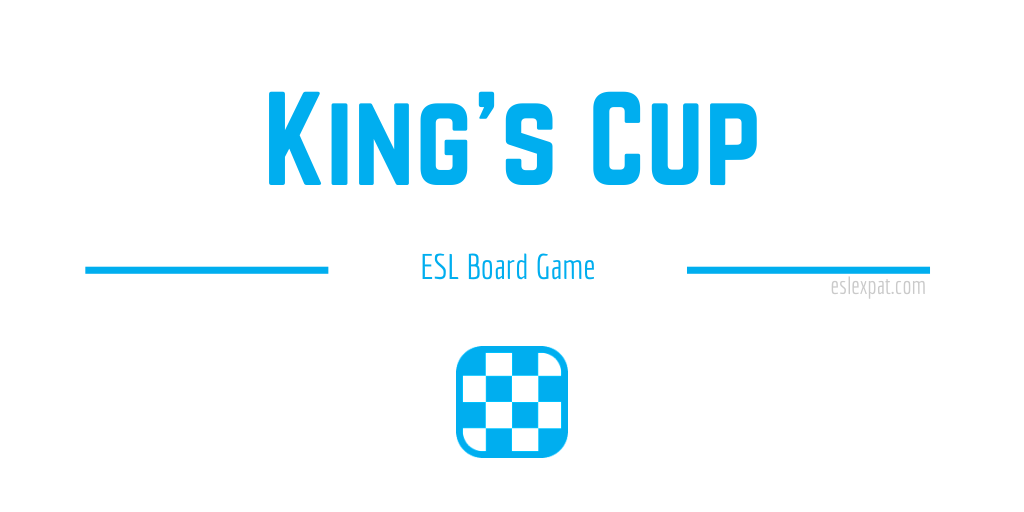 King's Cup ESL Game