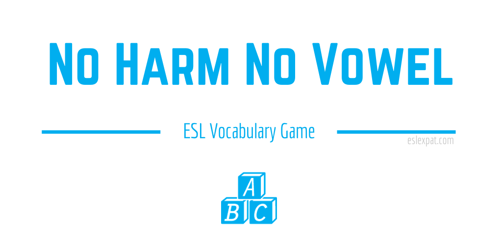 No Harm No Vowel ESL Game