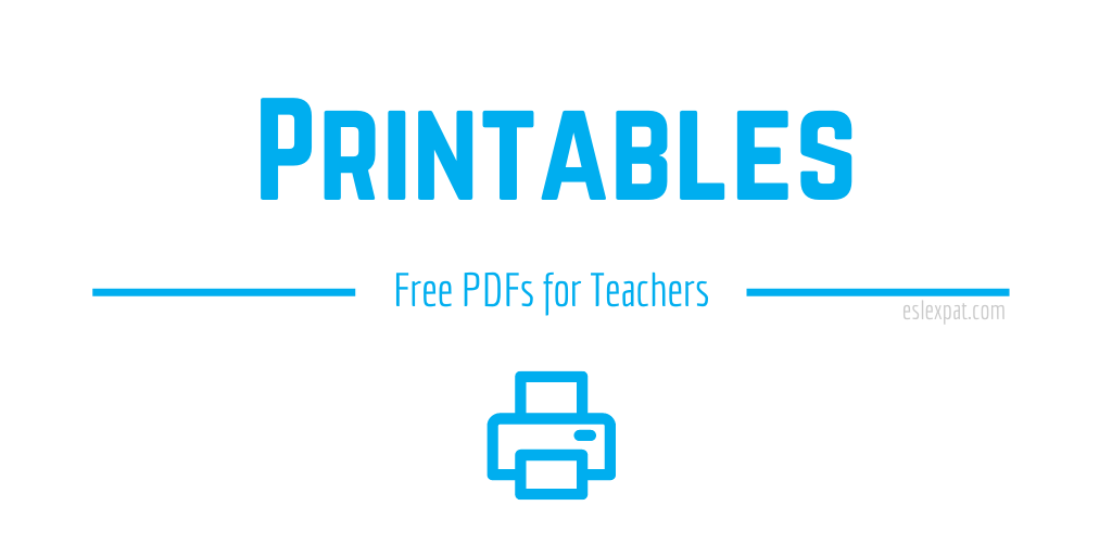 Free Printables for Teachers and Students (PDFs) - ESL Expat