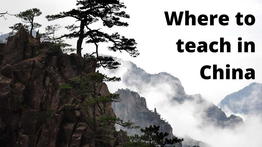 Where to Teach in China